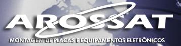 Montagem de Placas e equipamentos eletrônicos - Arossat